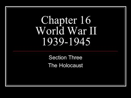 Section Three The Holocaust