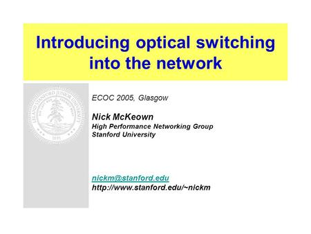 Introducing optical switching into the network