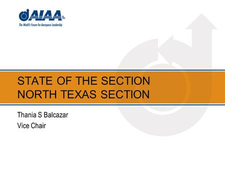 STATE OF THE SECTION NORTH TEXAS SECTION Thania S Balcazar Vice Chair.