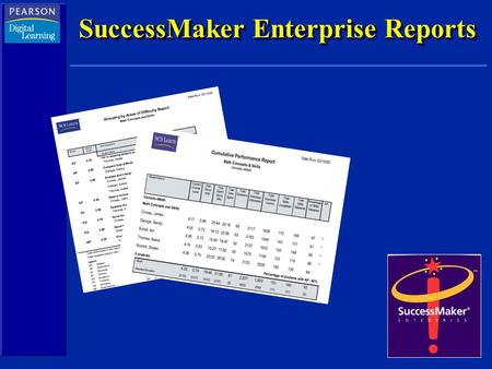 SuccessMaker Enterprise Reports. Cumulative Performance Students in IPM Acceptable Performance Gain (progress in the course) Current Course Level.