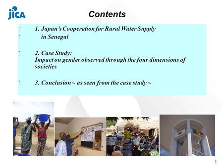Japans Cooperation for Rural Water in Senegal and its impact on Gender Takeo Ishikawa Director Water Resources Management Division II Water Resource and.