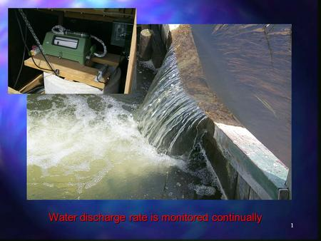 1 Water discharge rate is monitored continually. 2 Sampling of stream and drainage water is made automatically or by grab sampling weekly while groundwater.