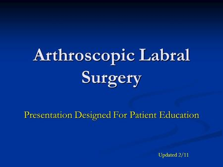Arthroscopic Labral Surgery