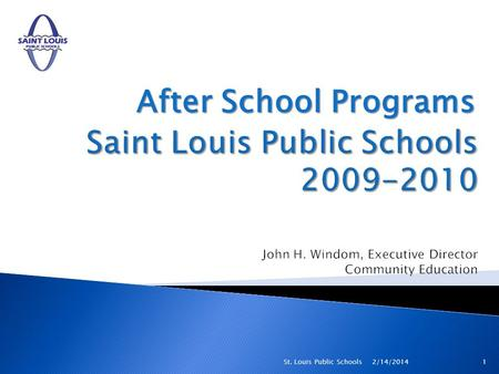After School Programs 2/14/20141St. Louis Public Schools.