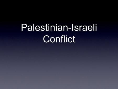 Palestinian-Israeli Conflict. Main Players Zionists- Jews from across Europe and the United States primarily. Palestinian- the Arab population of the.