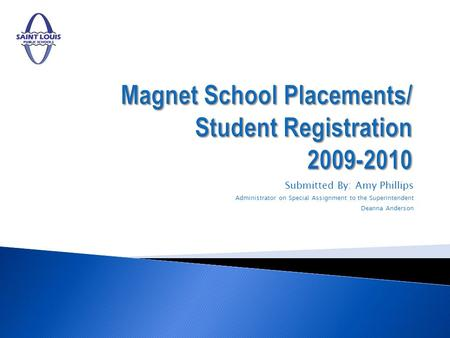 Magnet School Placements/ Student Registration