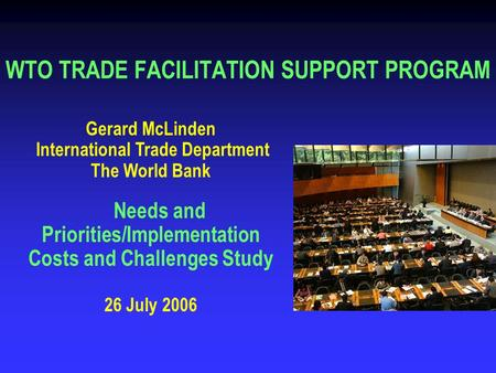 WTO TRADE FACILITATION SUPPORT PROGRAM