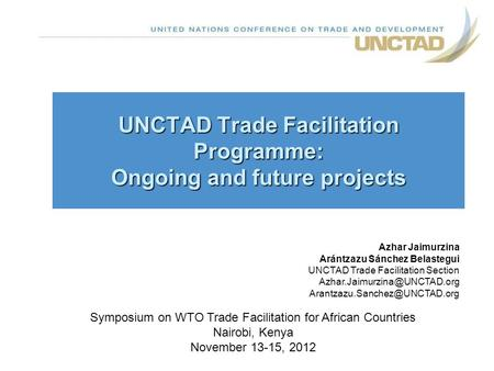 UNCTAD Trade Facilitation Programme: Ongoing and future projects