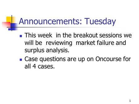 Announcements: Tuesday