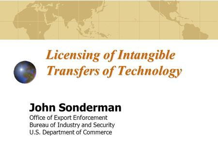 Licensing of Intangible Transfers of Technology