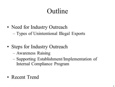 Industry Outreach November 18th, 2005 Ministry of Economy, Trade and Industry (METI) Japan.