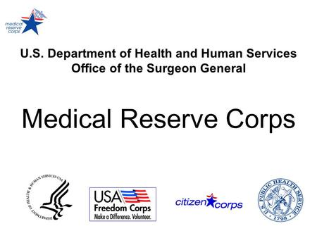 U.S. Department of Health and Human Services Office of the Surgeon General Medical Reserve Corps.