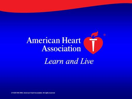 3/28/2017© 2009, American Heart Association. All rights reserved.