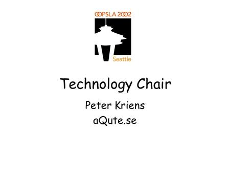 Technology Chair Peter Kriens aQute.se. Issues No standardized process for chairs to handle publication tasks Waterfall model Publications contain the.