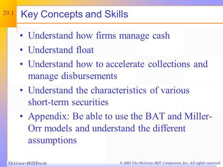 © 2003 The McGraw-Hill Companies, Inc. All rights reserved. Cash and Liquidity Management Chapter Twenty.