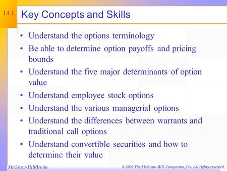 © 2003 The McGraw-Hill Companies, Inc. All rights reserved. Options and Corporate Finance Chapter Fourteen.