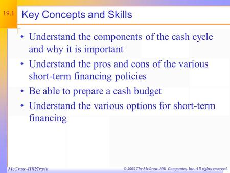 © 2003 The McGraw-Hill Companies, Inc. All rights reserved. Short-Term Finance and Planning Chapter Nineteen.