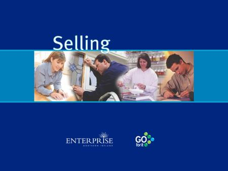 The Selling Process - 3 Stages