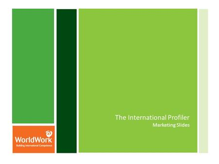 The International Profiler Marketing Slides. International Trust in Teams Indicator About Trust.