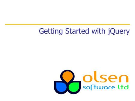 Getting Started with jQuery. 1. Introduction to jQuery 2. Selection and DOM manipulation Contents 2.