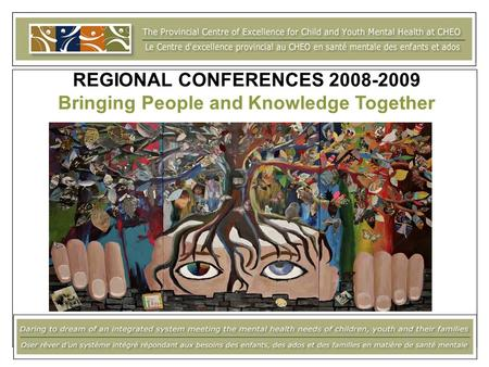 REGIONAL CONFERENCES 2008-2009 Bringing People and Knowledge Together.