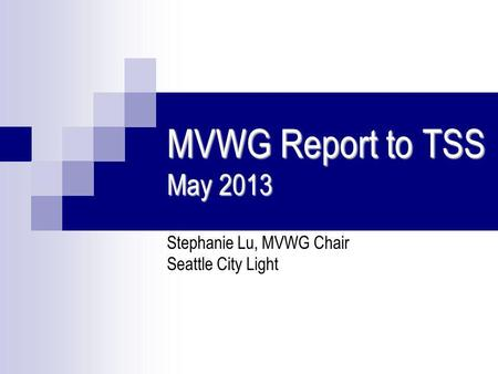 Stephanie Lu, MVWG Chair Seattle City Light