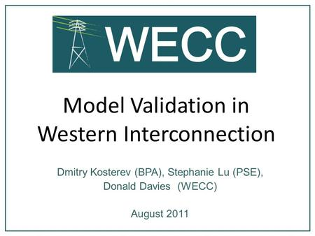 Model Validation in Western Interconnection