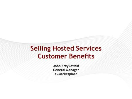 Agenda Hosted Services/SaaS Overview Customer Perspective