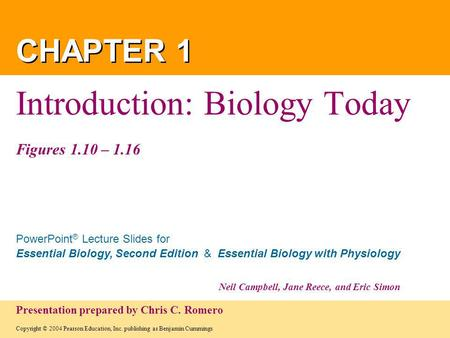 Introduction: Biology Today Figures 1.10 – 1.16