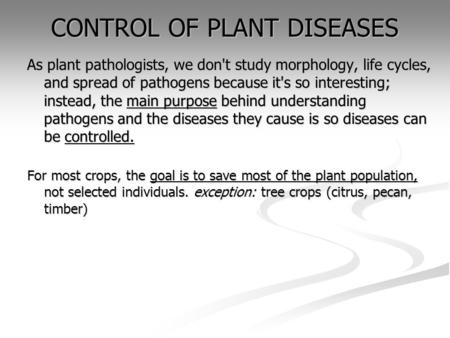 CONTROL OF PLANT DISEASES