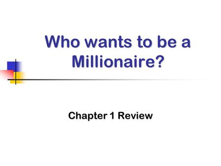 Who wants to be a Millionaire? Chapter 1 Review. Question When psychologists tell a client to use mental imagery in an attempt to help the person cope.