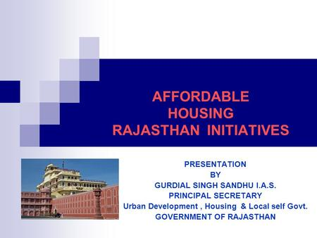 AFFORDABLE HOUSING RAJASTHAN INITIATIVES