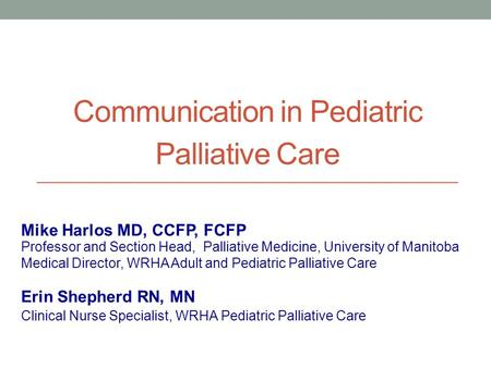 Communication in Pediatric Palliative Care
