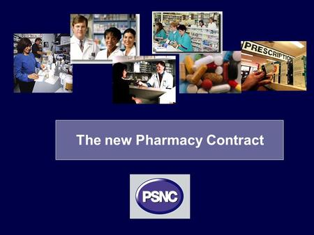 The new Pharmacy Contract. 2 2 New contract negotiations Discussions underway with –Department of Health –NHS Confederation.