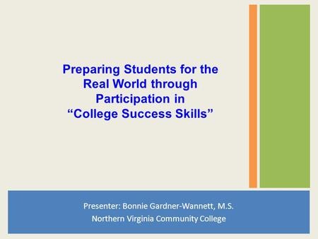 "Preparing Students for the ""College Success Skills"""