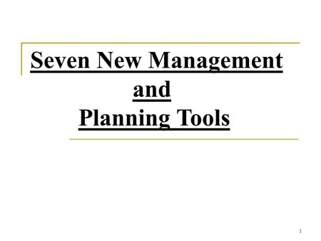 Seven New Management and Planning Tools.