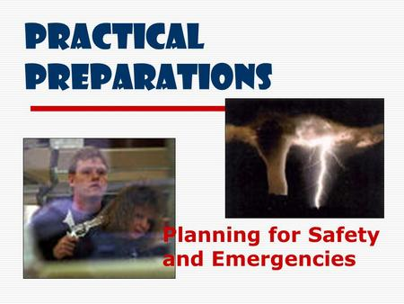 Practical Preparations Planning for Safety and Emergencies.