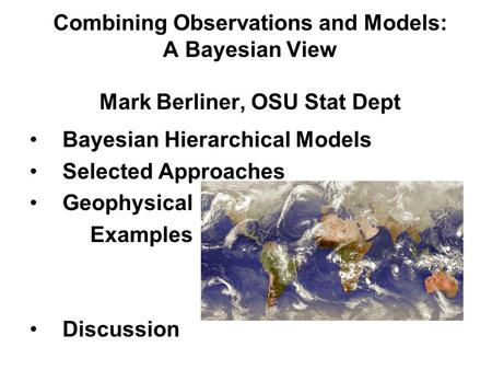 Bayesian Hierarchical Models Selected Approaches Geophysical Examples