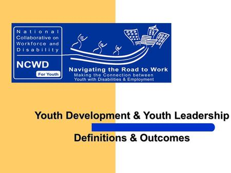 Youth Development & Youth Leadership Definitions & Outcomes.