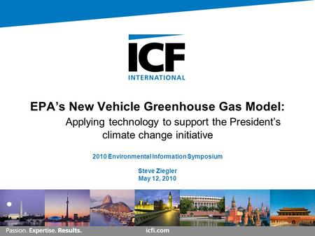 EPAs New Vehicle Greenhouse Gas Model: Applying technology to support the Presidents climate change initiative 2010 Environmental Information Symposium.