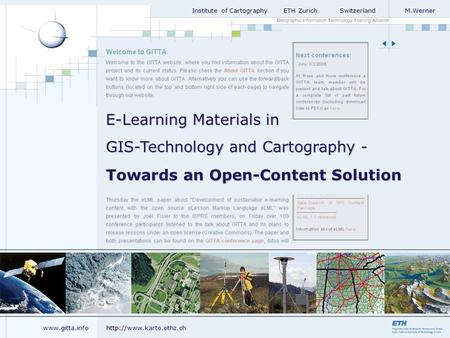 Institute of Cartography ETH Zurich Switzerland M.Werner Institute of Cartography ETH Zurich Switzerland M.Werner Towards an Open-Content Solution E-Learning.