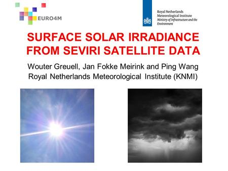 SURFACE SOLAR IRRADIANCE FROM SEVIRI SATELLITE DATA