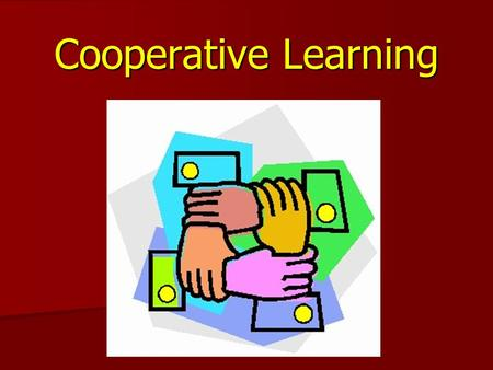 Cooperative Learning.