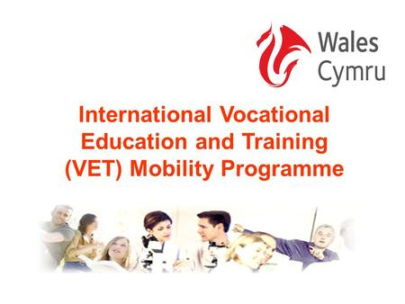 International Vocational Education and Training (VET) Mobility Programme.