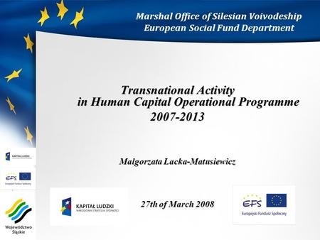 Marshal Office of Silesian Voivodeship European Social Fund Department