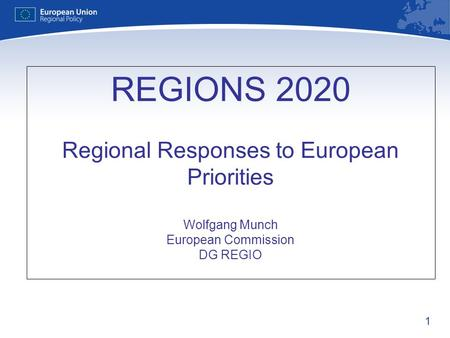 Regions 2020 structure The policy context: from challenges to priorities Regions 2020 revisited Policy Lessons.