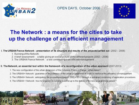 page 1 Jc Grisoni The Network : a means for the cities to take up the challenge of an efficient management I. The URBAN France Network : presentation.