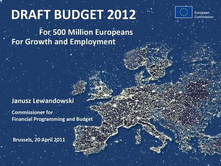 AdministrationTo researchers, students, farmers, NGOs, SMEs, regions… Of the budget funds policies and projects in Member States and beyond FOR 500 MILLION.