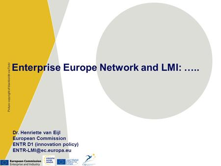 Enterprise Europe Network and LMI: …..