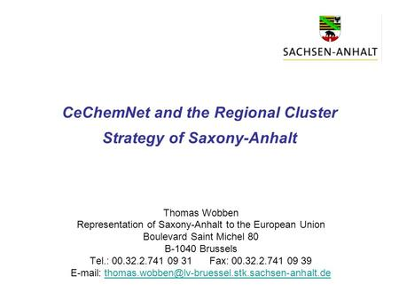 CeChemNet and the Regional Cluster Strategy of Saxony-Anhalt